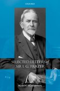 Cover for Selected Letters of Sir J. G. Frazer