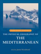 Cover for The Physical Geography of the Mediterranean