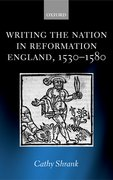 Cover for Writing the Nation in Reformation England, 1530-1580