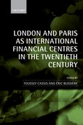 Cover for London and Paris as International Financial Centres in the Twentieth Century