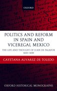 Cover for Politics and Reform in Spain and Viceregal Mexico