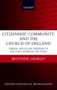 Cover for Citizenship, Community, and the Church of England