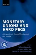 Cover for Monetary Unions and Hard Pegs