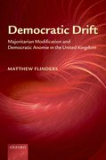 Democratic Drift Majoritarian Modification and Democratic Anomie in the United Kingdom