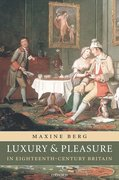 Cover for Luxury and Pleasure in Eighteenth-Century Britain