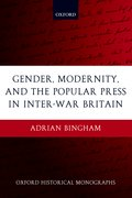 Cover for Gender, Modernity, and the Popular Press in Inter-War Britain
