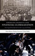 Emerging Markets and Financial Globalization Sovereign Bond Spreads in 1870-1913 and Today