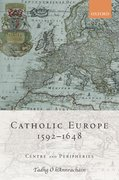 Cover for Catholic Europe, 1592-1648