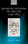 Cover for Quixotic Fictions of the USA 1792-1815