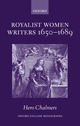 Cover for Royalist Women Writers, 1650-1689