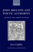 Cover for John Skelton and Poetic Authority