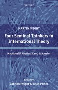 Cover for Four Seminal Thinkers in International Theory