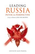 Cover for Leading Russia: Putin in Perspective
