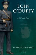 Eoin O'Duffy A Self-Made Hero