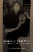 Cover for Gender and the City in Euripides