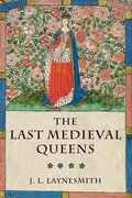 Cover for The Last Medieval Queens