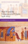 Cover for Basil II and the Governance of Empire (976-1025)