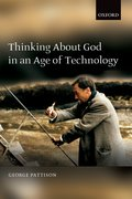 Cover for Thinking about God in an Age of Technology