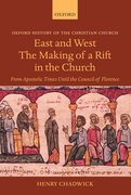 Cover for East and West: The Making of a Rift in the Church