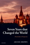 Seven Years that Changed the World Perestroika in Perspective
