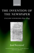 Cover for The Invention of the Newspaper