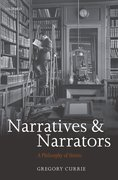 Narratives and Narrators A Philosophy of Stories
