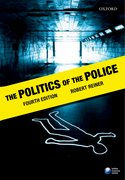 Reiner: The Politics of the Police 4e