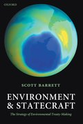 Environment and Statecraft The Strategy of Environmental Treaty-Making