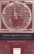 Cover for Creation, Migration, and Conquest