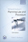 Telling & Duxbury's Planning Law and Procedure 13e
