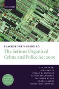 Blackstone's Guide to the Serious Organised Crime and Police Act 2005