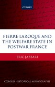 Cover for Pierre Laroque and the Welfare State in Postwar France