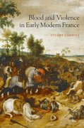 Cover for Blood and Violence in Early Modern France