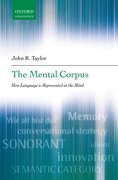 The Mental Corpus How language is represented in the mind
