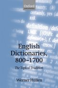 English Dictionaries, 800-1700 The Topical Tradition