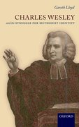 Cover for Charles Wesley and the Struggle for Methodist Identity