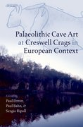 Cover for Palaeolithic Cave Art at Creswell Crags in European Context