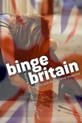 Cover for Binge Britain