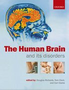 Richards, Clark & Clarke: The Human Brain and its Disorders