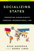Socializing States Promoting Human Rights through International Law