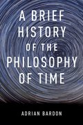 Cover for A Brief History of the Philosophy of Time
