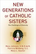 Cover for New Generations of Catholic Sisters