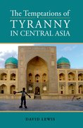 Cover for Temptations of Tyranny in Central Asia