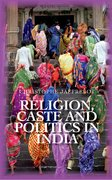 Cover for Religion Caste and Politics in India