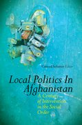 Cover for Local Politics in Afghanistan