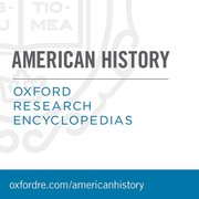 Cover for Oxford Research Encyclopedias: American History