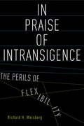 Cover for In Praise of Intransigence