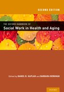 Cover for The Oxford Handbook of Social Work in Health and Aging