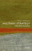 Cover for Military Strategy: A Very Short Introduction - 9780199340132