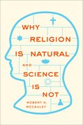 Cover for Why Religion is Natural and Science is Not
